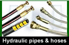 Hyraulic pipes & hoses